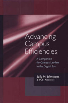 Advancing Campus Efficiencies av Sally M. Johnstone og WCET (Western Cooperative For Educational Telecommunication) (Innbundet)