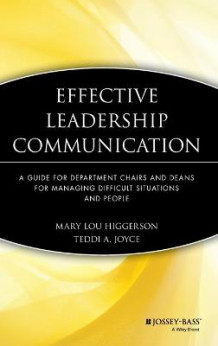 Effective Leadership Communication av Mary Lou Higgerson og Teddi A. Joyce (Innbundet)