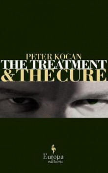 The Treatment: AND The Cure av Peter Kocan (Heftet)