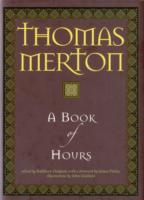 A Book of Hours av Thomas Merton (Innbundet)