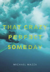 Omslag - That Crazy Perfect Someday