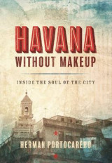 Omslag - Havana Without Makeup