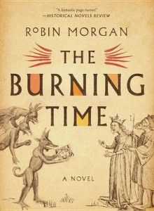 The Burning Time av Robin Morgan (Heftet)