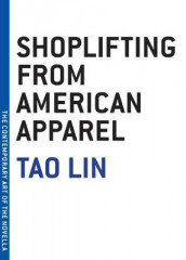Shoplifting From American Apparel av Tao Lin (Heftet)