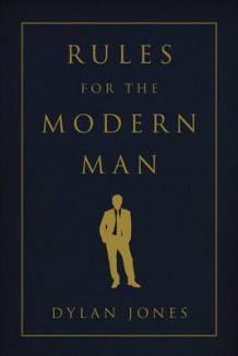 Rules for the Modern Man av Dylan Jones (Heftet)