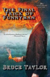 The Final Trick of Funnyman and Other Stories av Bruce Taylor (Heftet)