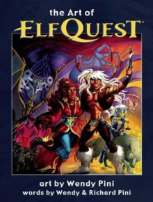 The Art of Elfquest av Richard Pini (Innbundet)
