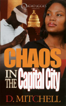 Chaos In The Capital City av D. Mitchell (Heftet)