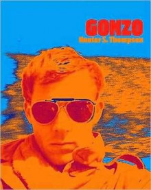 Gonzo by Hunter S. Thompson av Hunter S. Thompson, Johnny Depp og Ben Corbett (Innbundet)