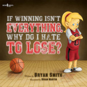 If Wining isn't Everything, Why Do I Hate to Lose? av Bryan Smith (Heftet)
