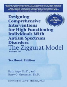 Designing Comprehensive Interventions for High-Functioning Individuals with Autism Spectrum Disorders av Ruth Aspy og Barry Grossman (Heftet)
