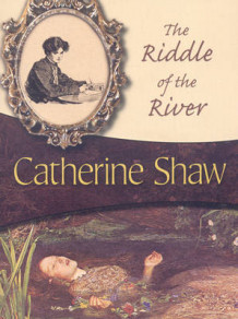 The Riddle of the River av Catherine Shaw (Heftet)