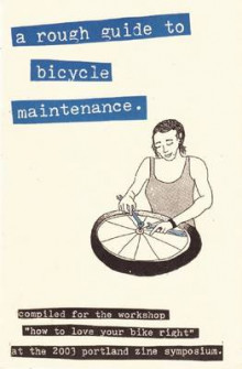 A Rough Guide to Bicycle Maintenance av Shelley Jackson (Heftet)