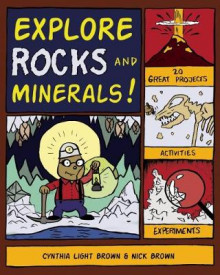 Explore Rocks and Minerals av Cynthia Light Brown og Nick Brown (Heftet)