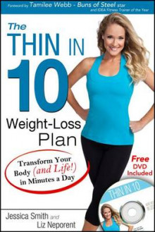 The Thin in 10 Weight Loss Plan av Jessica Smith og Liz Neporent (Heftet)