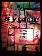 The 826 Quarterly, Volume 11 av 826  Valencia Writing Center (Heftet)