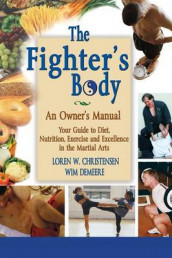 The Fighter's Body av Loren W Christensen (Innbundet)