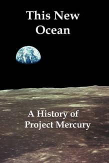 This New Ocean av Swenson, James M Grimwood og Professor of History Charles C Alexander (Heftet)