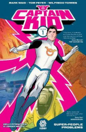 Captain Kid Volume 1 av Tom Peyer og Mark Waid (Heftet)