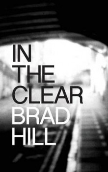 In the Clear av Brad Hill (Heftet)