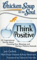 Omslag - Chicken Soup for the Soul: Think Positive