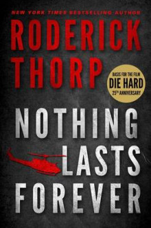 Nothing Lasts Forever (Basis for the Film Die Hard) av Roderick Thorp (Heftet)