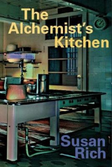 The Alchemist's Kitchen av Susan Rich (Heftet)
