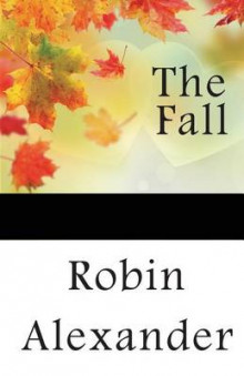 The Fall av Robin Alexander (Heftet)