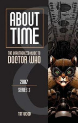 Omslag - About Time 8: The Unauthorized Guide to Doctor Who (Series 3)