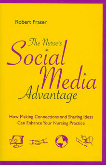 The Nurse's Social Media Advantage av Robert Fraser (Heftet)