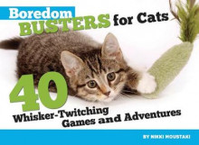 Boredom Busters for Cats av Nikki Moustaki (Heftet)