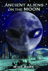 Omslag - Ancient Aliens on the Moon
