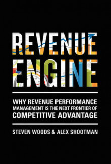 Revenue Engine av Steve Woods og Alex Shootman (Innbundet)