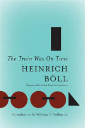 The Train Was on Time av Heinrich Boll (Heftet)