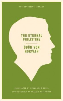 The Eternal Philistine av Odon von Horvath (Heftet)