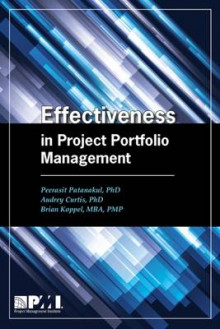 Effectiveness in Project Portfolio Management av Peerasit Patanakul (Heftet)