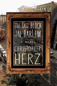 The Last Block in Harlem av Christopher Herz (Heftet)