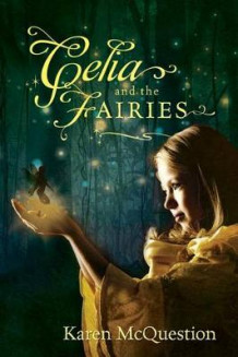Celia and the Fairies av Karen McQuestion (Heftet)