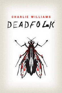 Deadfolk av Charlie Williams (Heftet)