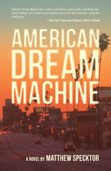 American Dream Machine av Matthew Specktor (Heftet)