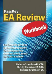 Passkey EA Review Workbook, Six Complete Enrolled Agent Practice Exams 2013-2014 Edition av Richard Gramkow, Christy Pinheiro og Collette Szymborski (Heftet)