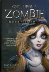 Omslag - Once Upon a Zombie: The Color of Fear Book 1