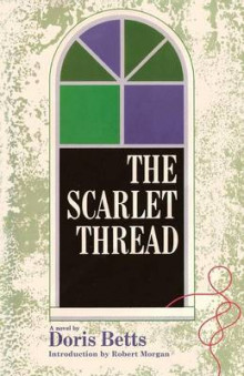 The Scarlet Thread av Doris Betts (Heftet)