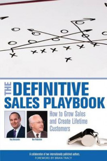 The Definitive Sales Playbook av Ron Finklestein og Tony Alessandra (Heftet)