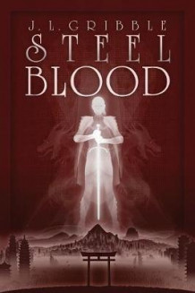 Steel Blood av J L Gribble (Heftet)