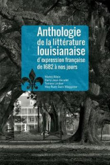 Omslag - Anthologie de la Littrature Louisianaise D'Expression Francaise de 1682 Nos Jours