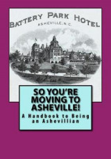 Omslag - So You're Moving to Asheville!
