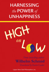 Omslag - High on Low: Harnessing the Power of Unhappiness