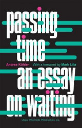 Omslag - Passing Time: An Essay on Waiting