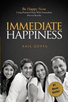 Immediate Happiness av Anil Gupta (Heftet)